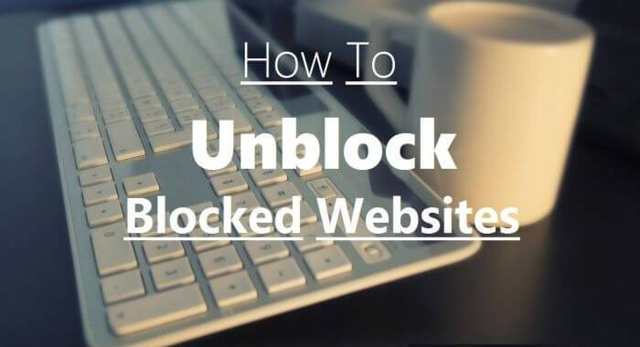 5 Ways to entering a Blocked Website